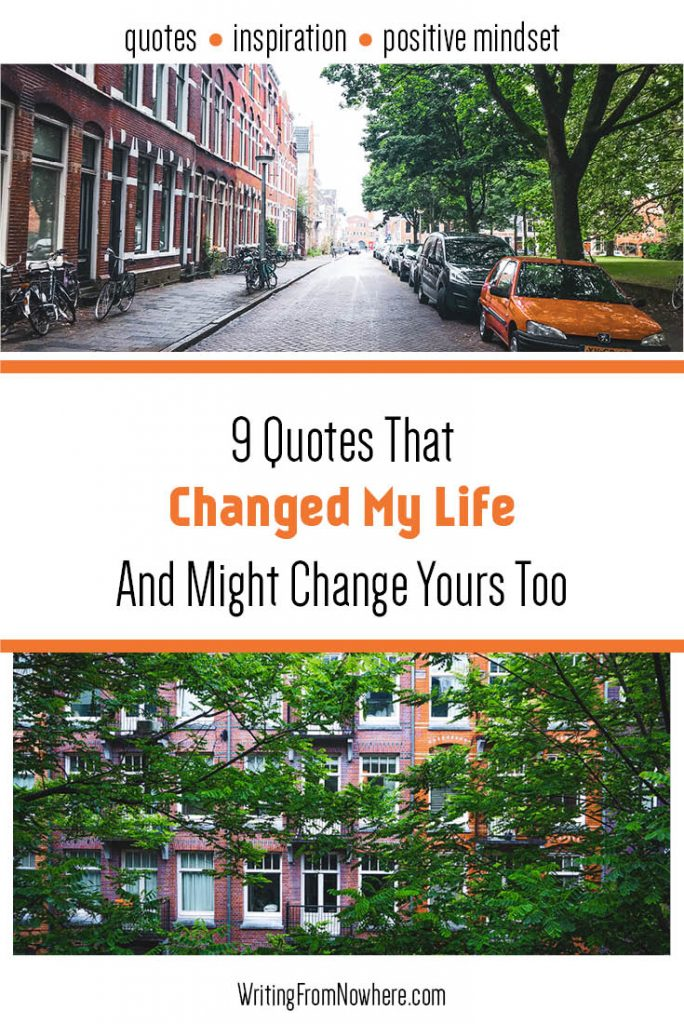 9 Life Changing Quotes_Writing From Nowhere