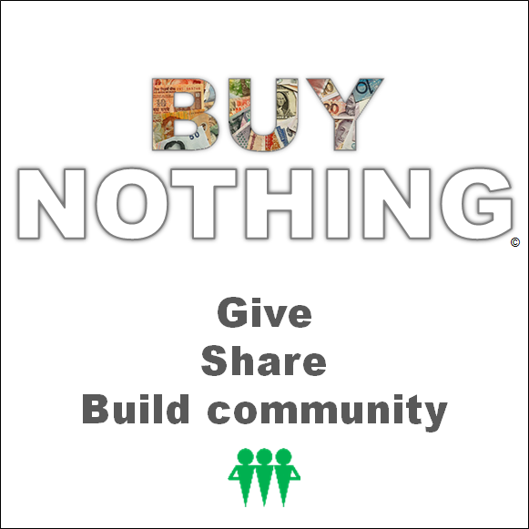 buy nothing - give, share, build community