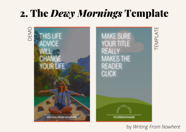 """Template #2 from the """"summertime"""" pin template pack. This Pinterest template design is titled """"dewy mornings,"""" and is shown first in demo form and then the template form"""