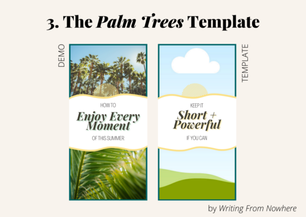 """Template #3 from the """"summertime"""" pin template pack. This Pinterest template design is titled """"palm trees,"""" and is shown first in demo form and then the template form"""